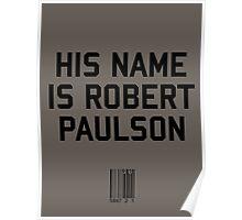 His Name is Robert Paulson Poster