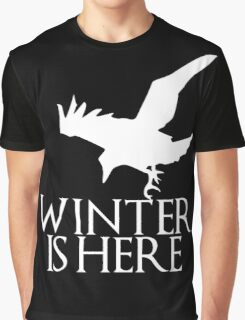 Winter is Here Graphic T-Shirt