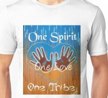 One Spirit One Love One Tribe Unisex T-Shirt