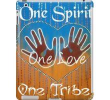 One Spirit One Love One Tribe iPad Case/Skin