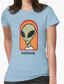believe. Womens Fitted T-Shirt