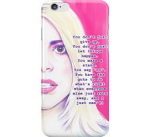 You don't just give up iPhone Case/Skin