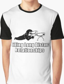 Building Long Distance Relationships Graphic T-Shirt