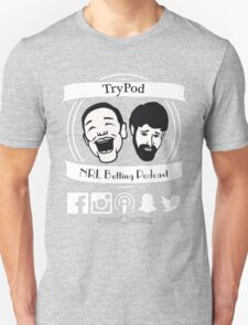 TryPod Supporter T-Shirt by evsanity T-Shirt