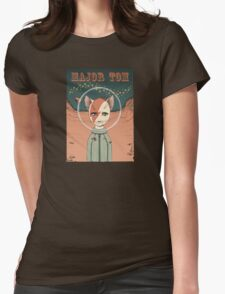 Major Tom t-shirt Womens Fitted T-Shirt