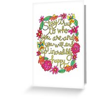 Stay True Greeting Card