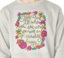 Stay True Pullover