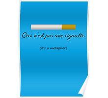 Ceci n'est pas une cigarette Poster