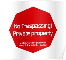 No Trespassing Private Property Poster