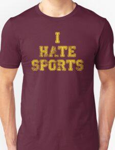 I hate sports T-Shirt