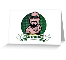 What It Do Do? Greeting Card