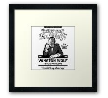 Better call Mr. Wolf !-Pulp Fiction Framed Print
