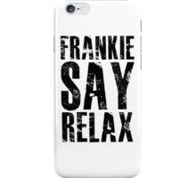 FRANKIE SAY RELAX iPhone Case/Skin