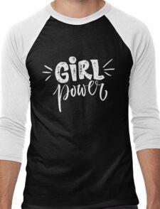 Girl power. Feminism quote Men's Baseball ¾ T-Shirt