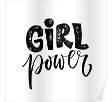 Girl power. Feminism quote Poster