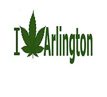 I Love Arlington by Ganjastan