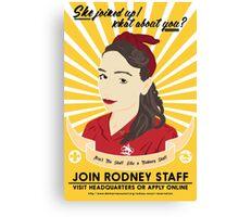 Join Rodney Staff Canvas Print