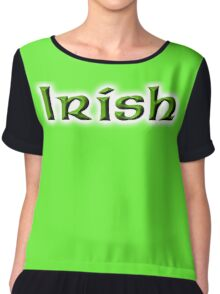 IRISH, Ireland, Eire, Emerald Isle, St Patricks Day, On White Chiffon Top