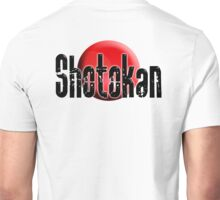 Shotokan, Karate, Japan, Japanese, Funakoshi, MMA, Empty Hand, Fighting Art, Japan, Okinawa Unisex T-Shirt