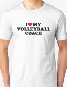 I love my volleyball coach Unisex T-Shirt