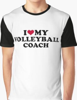 I love my volleyball coach Graphic T-Shirt