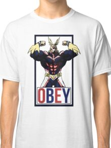 OBEY All Might - My Hero Academia  Classic T-Shirt