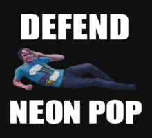 """Defend Neon Pop"" Shirt by shillkent"