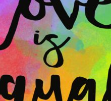 Love Is Equal Sticker