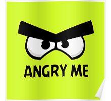 Angry Me Poster