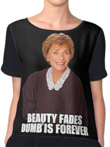 Beauty Fades Dumb is Forever Chiffon Top