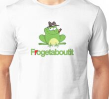 Frogetaboutit Unisex T-Shirt