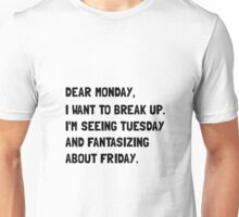 Dear Monday Unisex T-Shirt