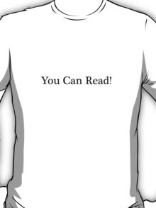 You can Read T-Shirt