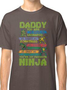Ninja - Daddy Ninja Classic T-Shirt