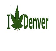 I Love Denver by Ganjastan