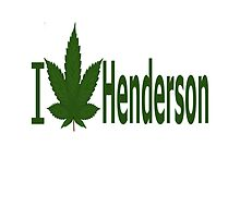 I Love Henderson by Ganjastan