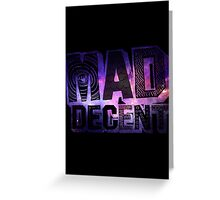 Mad Decent Greeting Card