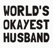 Worlds Okayest Husband One Piece - Long Sleeve