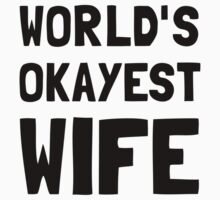 Worlds Okayest Wife One Piece - Long Sleeve