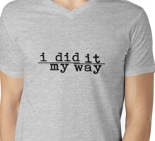 i did it my way (Straight) Mens V-Neck T-Shirt