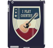 I play country iPad Case/Skin