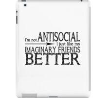 I'm not Antisocial iPad Case/Skin