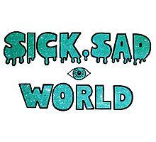 Sick, Sad World (Turquoise/blue glitter) Photographic Print