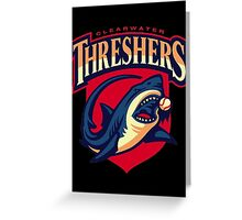 CLEARWATER THRESHERS Greeting Card