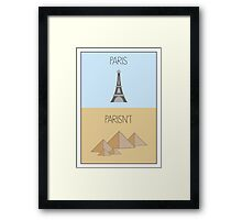 Parisn't - Tower Framed Print