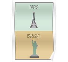 Parisn't - Statue Poster