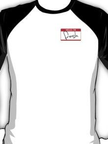 Hello, I'm Fresh T-Shirt