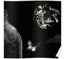 Dead Flowers and Glass #1 Poster
