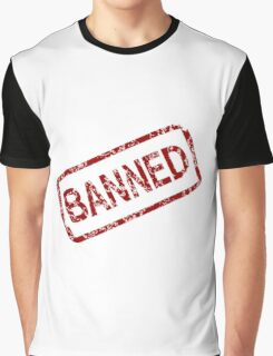 Banned Stamp Graphic T-Shirt