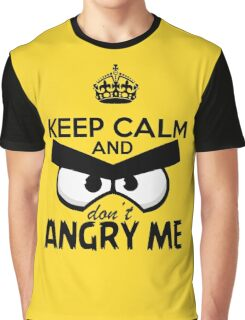 Don't Angry Me Graphic T-Shirt